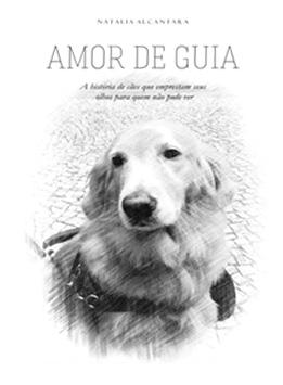 Amor de Guia. Foto: Divulgação